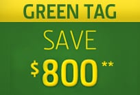 Green Tag Sales Event: Save $800