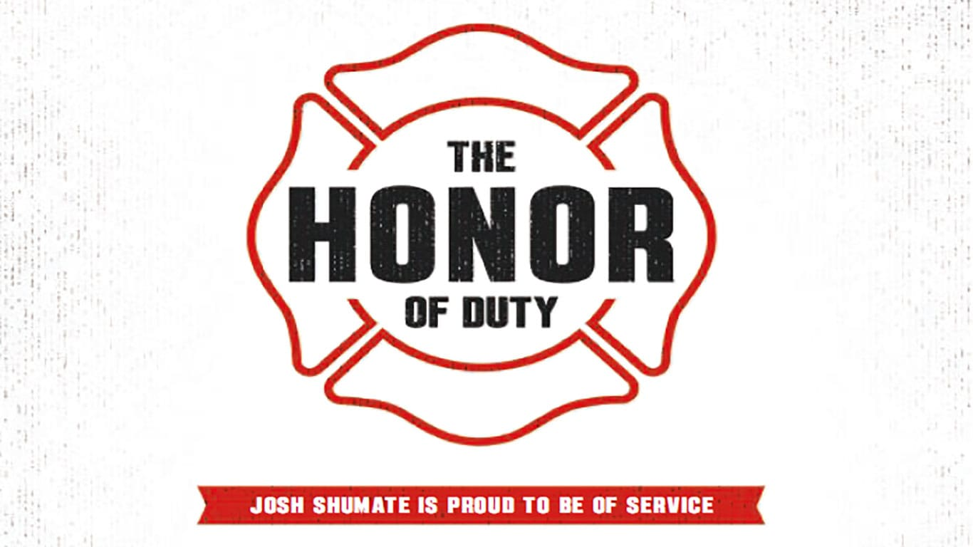 "A firefight icon with the text ""the honor of duty"""