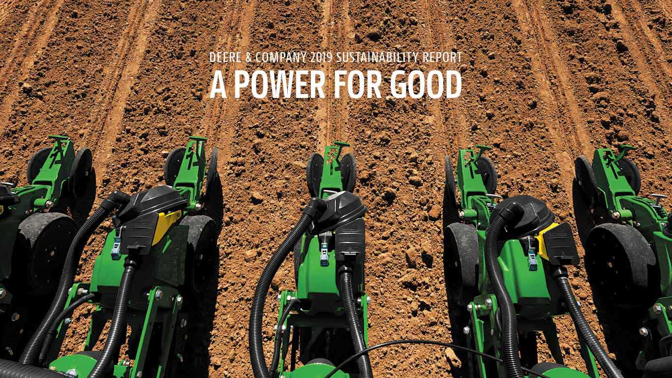 """A field being plowed with text overlay that says """"Deere & Company 2019 Sustainability Report - A Power for Good"""""""